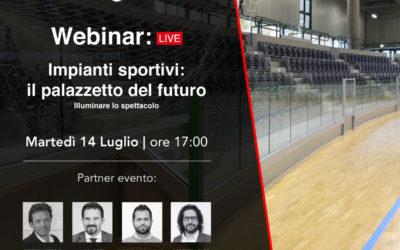 Webinar Impianti sportivi: il Palazzetto del futuro – Luglio 2020